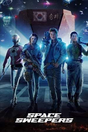 Watch Space Sweepers (2020) Full Movie Online Free 123Movies